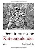 Der literarische Katzenkalender 2016: Zweifarbiger Wochenkalender (print edition)