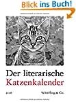 Der literarische Katzenkalender 2016:...