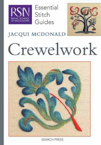 Crewelwork (Essential Stitch Guides)