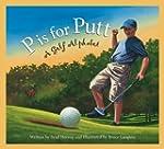 P is for Putt: A Golf Alphabet