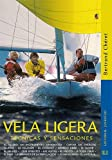 img - for VELA LIGERA TECNICAS Y SENSACIO book / textbook / text book