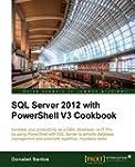 SQL Server 2012 with PowerShell V3 Co...