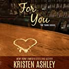 For You (       UNABRIDGED) by Kristen Ashley Narrated by Liz Thompson