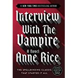 Interview with the Vampire (The Vampire Chronicles) ~ Anne Rice