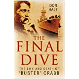 The Final Dive: The Life and Death of Buster Crabbby Don Hale