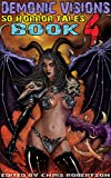 img - for Demonic Visions 50 Horror Tales Book 4 book / textbook / text book