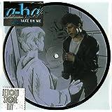 Take on Me (Picture Disc) [Vinyl Single]