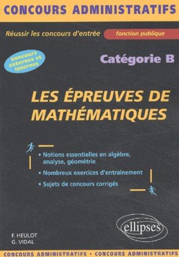 Les épreuves de mathématiques : Catégorie B