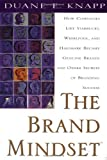 img - for The Brand Mindset: Five Essential Strategies for Building Brand Advantage Throughout Your Company: Five Essential Strategies for Building Brand Advantage Throughout Your Company book / textbook / text book