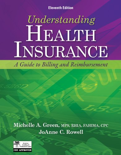 Understanding Health Insurance: A Guide to Billing and Reimbursement (Flexible Solutions - Your Key to Success)