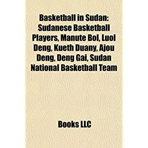 Basketball in Sudan: Sudanese Basketball Players, Manute Bol, Luol ...