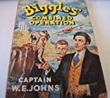 img - for Biggles Combined Operation book / textbook / text book