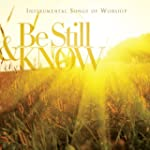 Be Still and Know: Instrumental Songs...