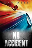 img - for No Accident book / textbook / text book