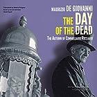 The Day of the Dead: The Autumn of Commissario Ricciardi: The Commissario Ricciardi Series, Book 4 (       ungekürzt) von Maurizio de Giovanni Gesprochen von: Grover Gardner