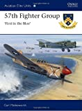 img - for 57th Fighter Group - First in the Blue (Aviation Elite Units) book / textbook / text book