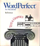 img - for WordPerfect for Macintosh Reference Text & Graphics book / textbook / text book