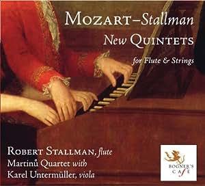 Mozart-Stallman: New Quintets for Flute & Strings