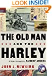 The Old Man and the Harley: A Last Ri...