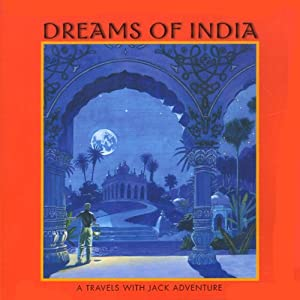 Dreams of India: A Jack Flanders Adventure | [Meatball Fulton]