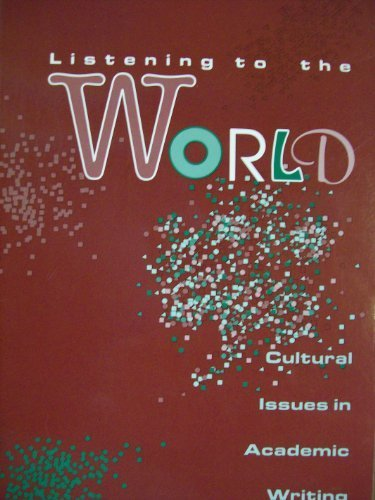 Listening to the World: Cultural Issues in Academic Writing