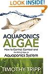 Aquaponics Algae: How to Control, Com...