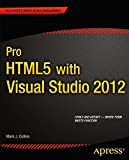 Pro HTML5 with Visual Studio 2012 (Professional Apress)
