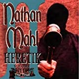 Heretik V.2: the Trial by Nathan Mahl
