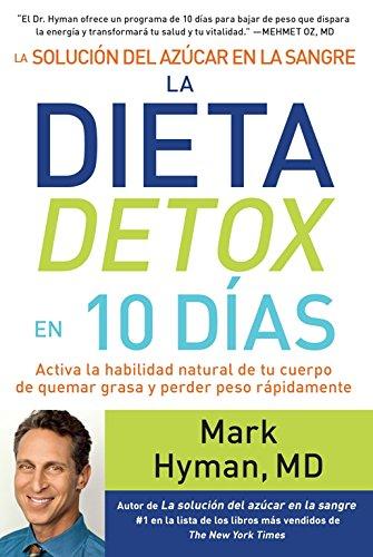 La solución del azúcar en la sangre. La dieta detox en 10 días (Spanish Edition)
