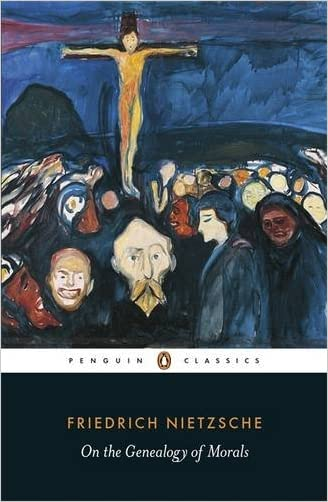 On the Genealogy of Morals (Penguin Classics) written by Friedrich Nietzsche