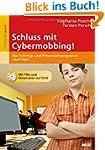 Schluss mit Cybermobbing!: Das Traini...