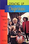 Growing Up Degrassi: Television, Iden...