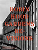 ROBIN HOOD GARDENS: Revisions: Twentieth Century Architecture 10 (0955668719) by Powers, Alan