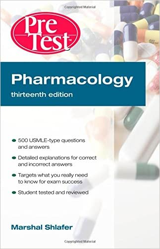 Pharmacology: PreTest Self-Assessment and Review, Thirteenth Edition (PreTest Basic Science)