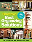 The Family Handyman's Best Organizing...