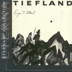 Tiefland: Prelude