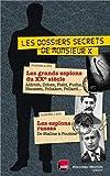 Les dossiers secrets de Monsieur X : Coffret 2 volumes : Les Grands espions du XXe siècle ; Les espions russes