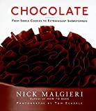 : Chocolate: From Simple Cookies to Extravagant Showstoppers