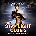 The Starlight Club ll: The Starlight Club, Volume 2 Audiobook by Joe Corso Narrated by A. T. Al Benelli