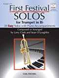img - for First Festival Solos for Trumpet (20 Easy Solos with Piano Accompaniments) book / textbook / text book
