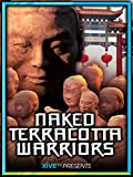 Naked Terracotta Warriors