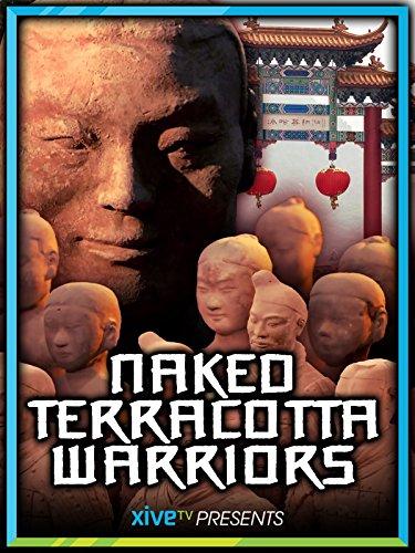 Naked Terracotta Warriors