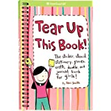 Tear Up This Book!: The Sticker, Stencil, Stationery, Games, Crafts, Doodle, and Journal Book for Girls! (American Girl Library)by Keri Smith