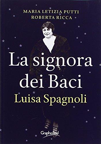 La signora dei baci Luisa Spagnoli PDF