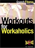 img - for Crunch Fitness Series: Workouts for Workaholics by Crunch Fitness Guides, Crunch (2000) Paperback book / textbook / text book