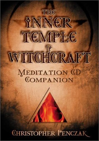 The Inner Temple of Witchcraft Meditation CD Companion (Penczak Temple Series) by Christopher Penczak (2002-11-08)