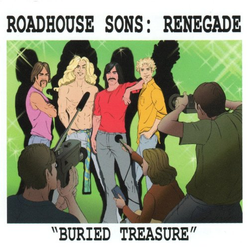 Roadhouse Sons - Roadhouse Sons: Renegade Buried Treasure
