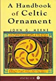 Handbook of Celtic Ornament (0853424039) by John G Merne