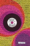 The Beat goes on!: Neue Stories