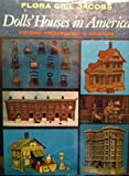 img - for Doll's Houses in America: Historic Preservation in Miniature book / textbook / text book